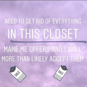 Other - Entire closet - make me an offer to get the sale